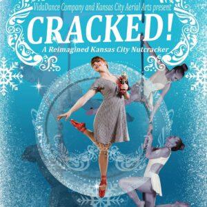 Cracked! A Reimagined Nutcracker